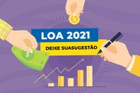Deixe sua sugestão para LOA 2021